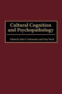 Cultural Cognition and Psychopathology