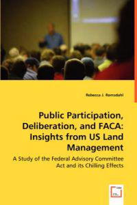 Public Participation, Deliberation, and Faca
