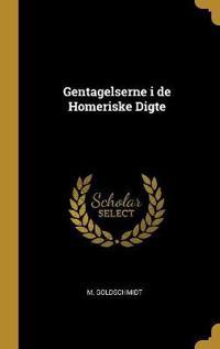 Gentagelserne I de Homeriske Digte
