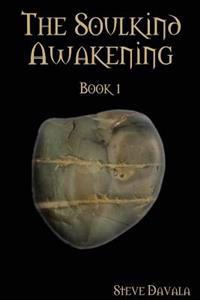 The Soulkind Awakening: Book 1
