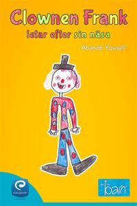 Clownen Frank letar efter sin näsa