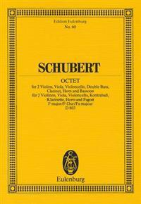 Schubert: Octet, F Major/F-Dur/Fa Majeur, D 803: For 2 Violins, Viola, Violoncello, Double Bass, Clarinet, Horn and Bassoon
