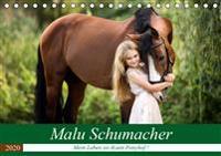 Malu Schumacher     Mein Leben ist (k)ein Ponyhof ! (Tischkalender 2020 DIN A5 quer)