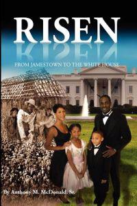 Risen: From Jamestown to the White House