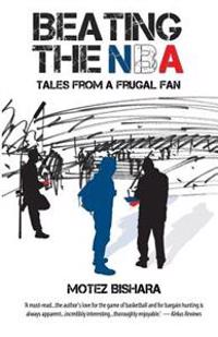 Beating the NBA: Tales from a Frugal Fan