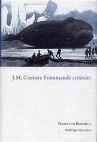 Främmande stränder : Texter om litteratur