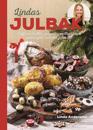 Lindas julbak : saffransbullar, julgodis, matbröd och annat gott som hör julen till