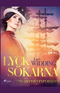 Lycksökarna: en äventyrsroman - Lars Widding | Laserbodysculptingpittsburgh.com