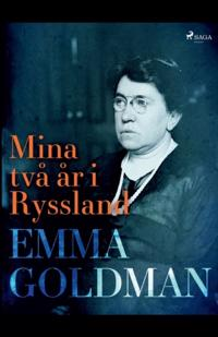 Mina två år i Ryssland - Emma Goldman   Laserbodysculptingpittsburgh.com