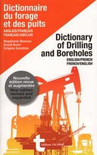 Dictionary of Drilling and Boreholes: English-French / French-English