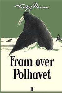 Fram Over Polhavet II