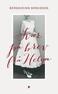 Svar på brev fra Helga - Bergsveinn Birgisson pdf epub