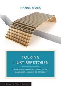 Tolking i justissektoren - Hanne Mørk   Ridgeroadrun.org
