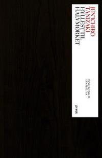 Hyllest til halvmørket - Jun'ichiro Tanizaki | Ridgeroadrun.org