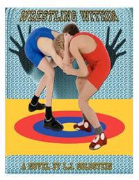 Wrestling Within: Gay Coming-Of-Age Wrestling