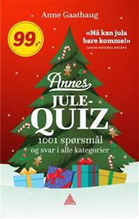 Annes julequiz; 1001 spørsmål og svar i alle kategorier - Anne Gaathaug pdf epub