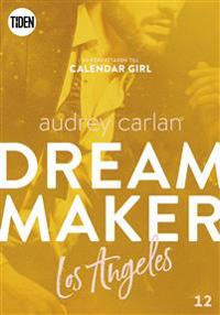 Dream Maker. Los Angeles