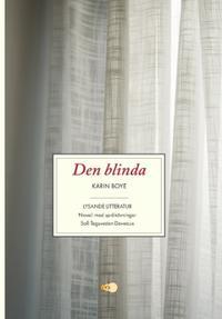 Den blinda : novell med språkövningar - Karin Boye, Sofi Tegsveden Deveaux pdf epub