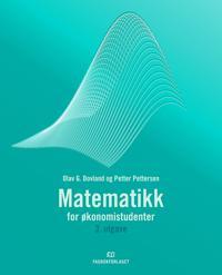 Matematikk for økonomistudenter - Olav G. Dovland, Petter Pettersen | Ridgeroadrun.org