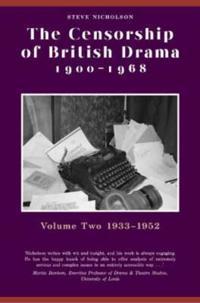 The Censorship of British Drama, 1900-1968