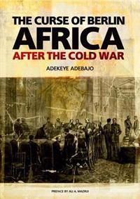 The Curse of Berlin: Africa After the Cold War