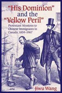 His Dominion and the Yellow Peril
