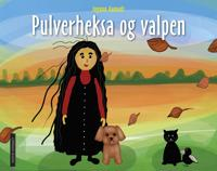Pulverheksa og valpen - Ingunn Aamodt   Inprintwriters.org