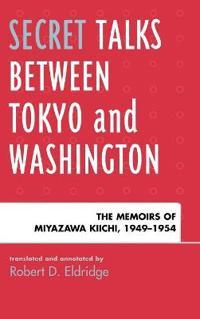 Secret Talks Between Tokyo and Washington