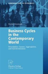 Business Cycles in the Contemporary World