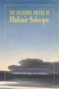The Religious Poetry of Vladimir Solovyov