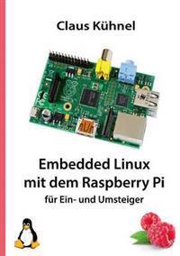 Embedded Linux Mit Dem Raspberry Pi