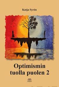 Optimismin tuolla puolen 2