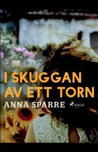 I skuggan av ett torn : - Anna Sparre | Laserbodysculptingpittsburgh.com
