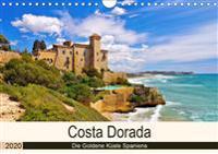 Costa Dorada - Die Goldene Küste Spaniens (Wandkalender 2020 DIN A4 quer)