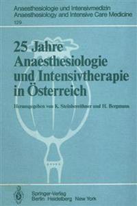 25 Jahre Anaesthesiologie Und Intensivtherapie in Osterreich