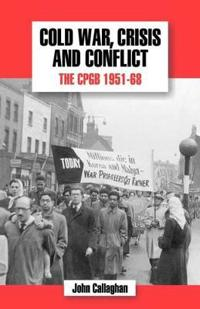 Cold War, Crisis and Conflict
