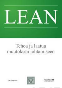 Lean - Tehoa ja laatua muutoksen johtamiseen