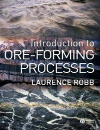 Introduction to Ore- Forming Processes