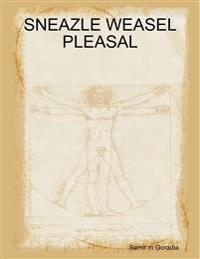 Sneazle Weasel Pleasal