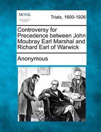 Controversy for Precedence Between John Moubray Earl Marshal and Richard Earl of Warwick