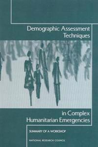 Demographic Assessment Techniques in Complex Humanitarian Emergencies