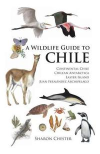 Wildlife Guide to Chile