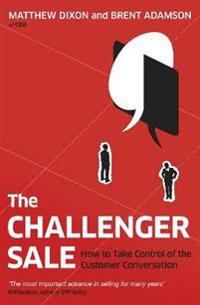 Challenger sale - how to take control of the customer conversation