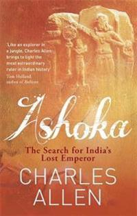 Ashoka - the search for indias lost emperor