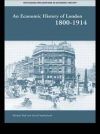 An Economic History of London 1800-1914