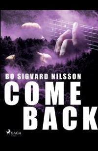 Come back : - Bo Sigvard Nilsson pdf epub