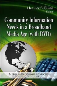 Community Information Needs in a Broadband Media Age