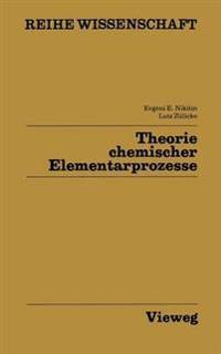 Theorie Chemischer Elementarprozesse