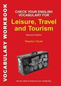Check your english vocabulary for leisure, travel and tourism - all you nee