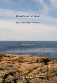 Konsten att se långt : Nya perspektiv på Evert Taube